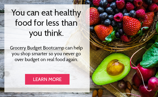 Bottom of Every Post you can eat healthy food for less than you think - How Much Money Are You Over-Spending on Groceries?